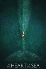 Nonton In the Heart of the Sea (2015) Sub Indo Terbaru