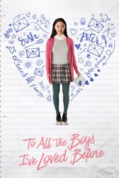 Nonton To All the Boys I've Loved Before (2018) Sub Indo Terbaru