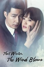 Nonton Movie That Winter, The Wind Blows (2013) Subtitle Indonesia