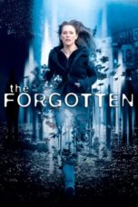 Nonton Movie The Forgotten (2004) Subtitle Indonesia