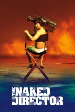 Nonton Movie The Naked Director (2019) Subtitle Indonesia