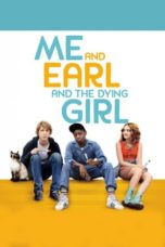 Nonton Me and Earl and the Dying Girl (2015) Sub Indo Terbaru