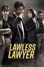 Lawless Lawyer (2018) Poster