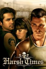 Nonton Movie Harsh Times (2005) Subtitle Indonesia