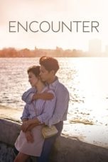 Nonton Movie Encounter (2018) Subtitle Indonesia
