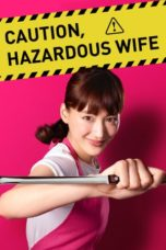Caution, Hazardous Wife (2017) Poster
