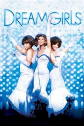 Nonton Movie Dreamgirls (2006) Subtitle Indonesia