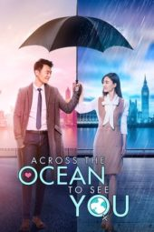 Nonton Across the Ocean to See You (2017) Sub Indo Terbaru