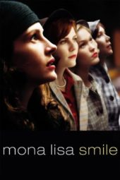 Nonton Movie Mona Lisa Smile (2003) Subtitle Indonesia