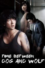 Time Between Dog and Wolf (2007) Poster