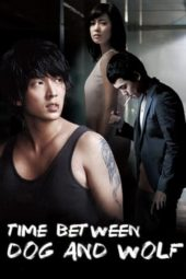 Nonton Time Between Dog and Wolf (2007) Sub Indo Terbaru