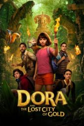 Nonton Dora and the Lost City of Gold (2019) Sub Indo Terbaru