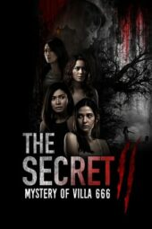 Nonton The Secret 2: Mystery of Villa 666 (2021) Sub Indo Terbaru