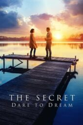 Nonton The Secret: Dare to Dream (2020) Sub Indo Terbaru