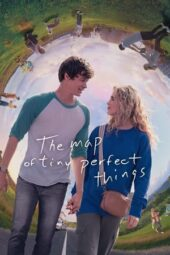 Nonton The Map of Tiny Perfect Things (2021) Sub Indo Terbaru
