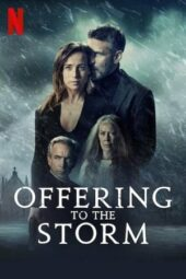 Nonton Offering to the Storm (2020) Sub Indo Terbaru